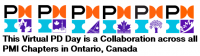 PMI - Ontario Chapters Virtual Professional Development Day